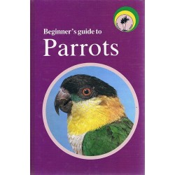 Beginner's Guide To Parrots - Book
