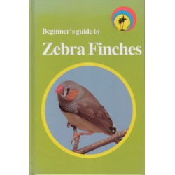 Beginner's Guide To Zebra Finches - Book