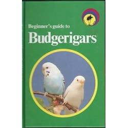 Beginner's Guide To Budgerigars - Book