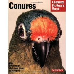 Conures A Complete Pet Owner's Manual - Barron's