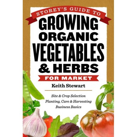 Storey's Guide to Growing Organic Vegetable & Herbs (BOOK)